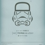 the force of typography storm trooper
